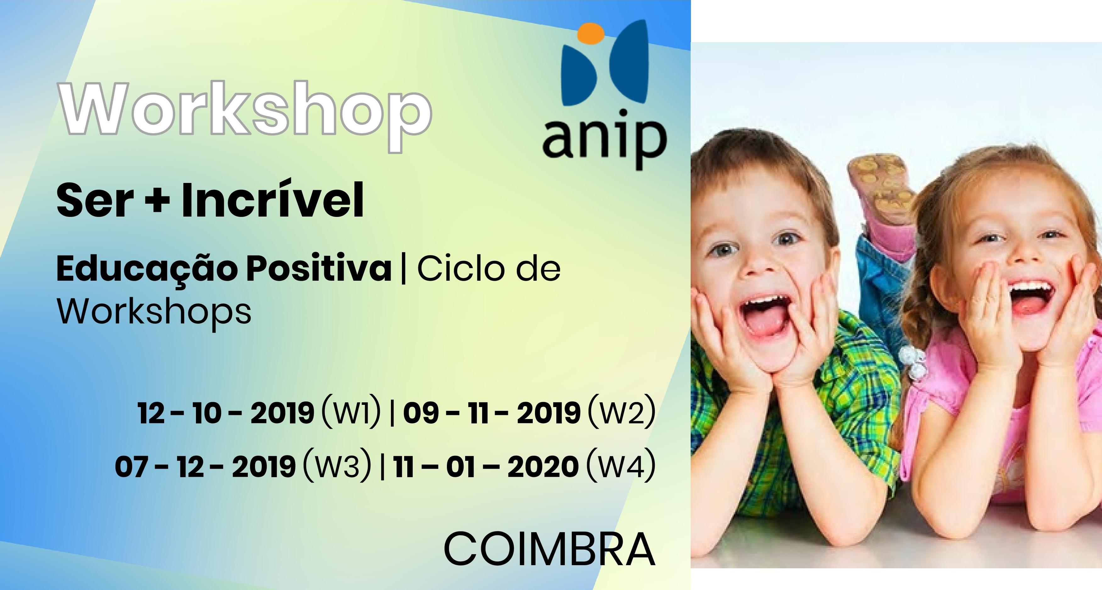 Ser+ Incrível: Educação positiva (Coimbra)